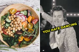 """On the left, some arugula salad with chickpeas, tomatoes, radishes, and cucumbers, and on the right, Harry Styles in the """"Treat People With Kindness"""" music video labeled """"you hate dancing"""""""