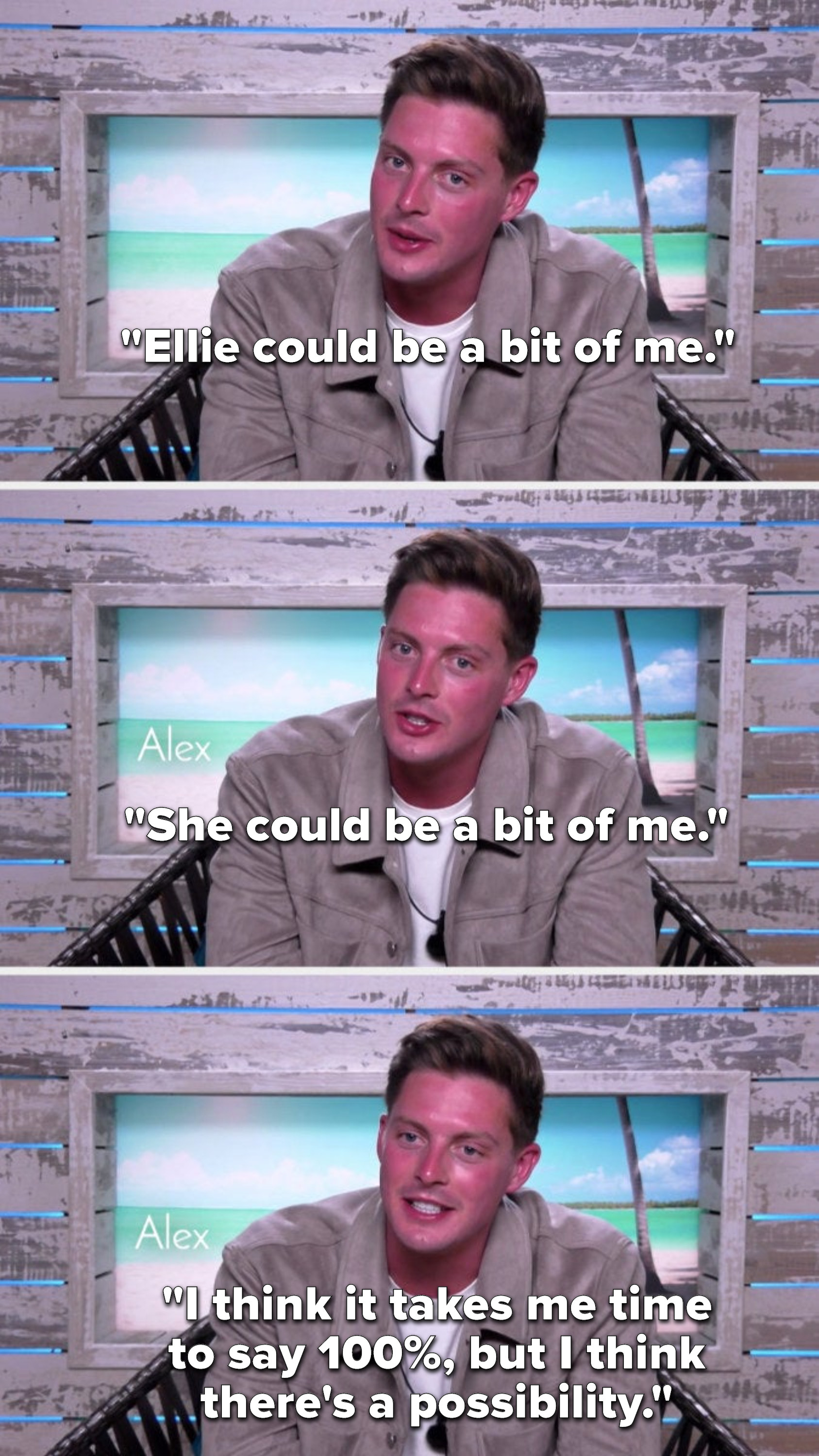 """Dr. Alex says, """"Ellie could be a bit of me; she could be a bit of me; I think it takes me time to say 100%, but I think there's a possibility"""""""