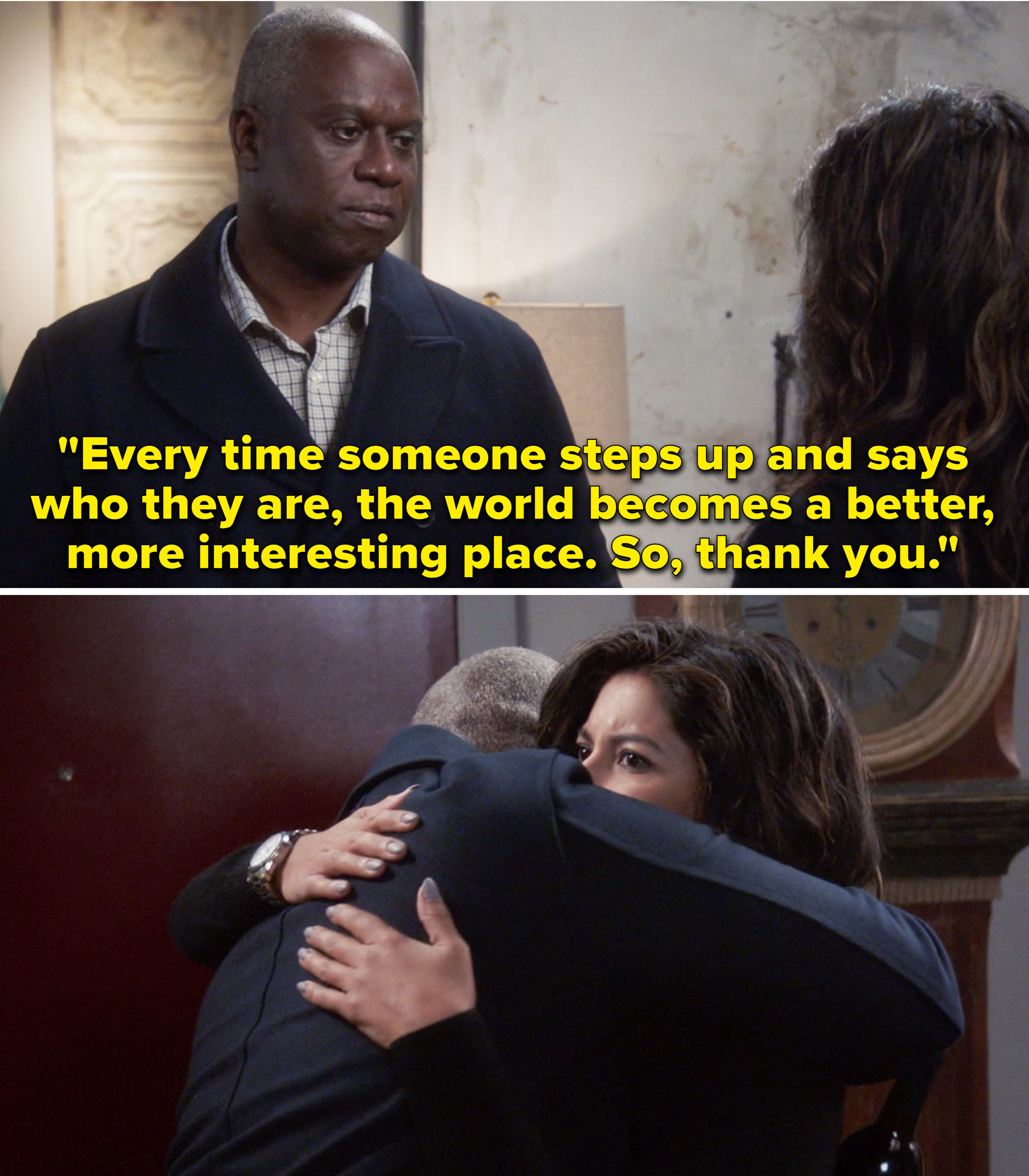"""Holt telling Rosa, """"Every time someone steps up and says who they are, the world becomes a better, more interesting place"""""""