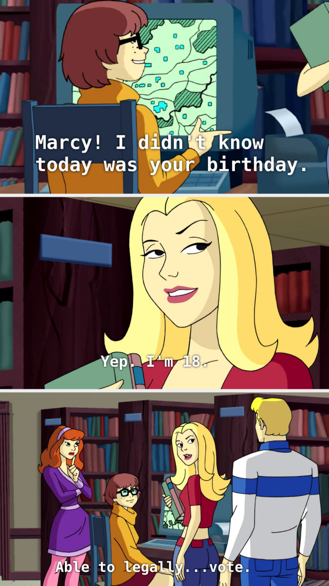 """Marcy telling Fred """"I'm 18. Able to legally...vote"""""""