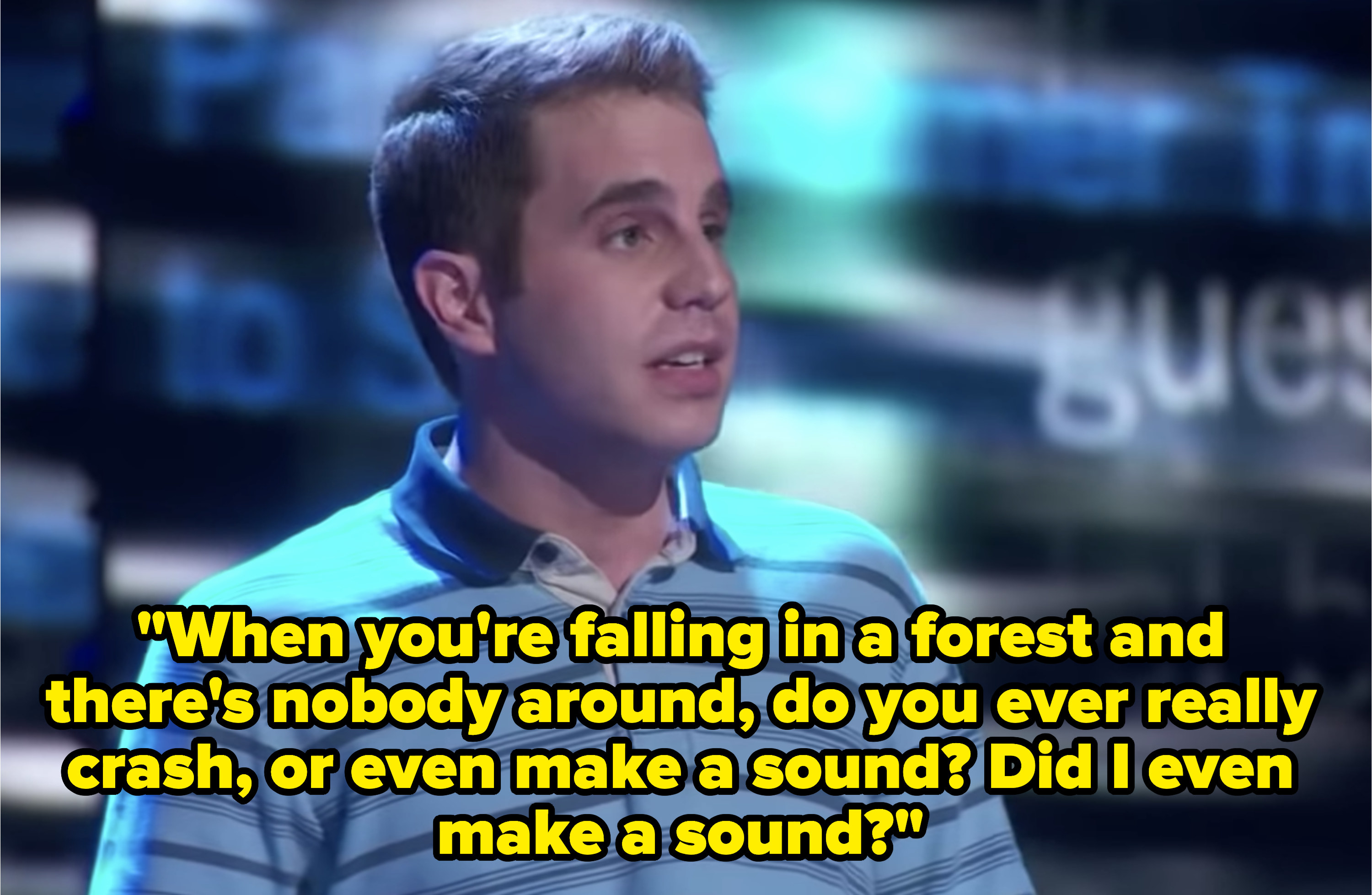 """Ben Platt singing at the Tony Awards with lyrics, """"When you're falling in a forest and there's nobody around, do you ever really crash, or even make a sound? Did I even make a sound"""""""