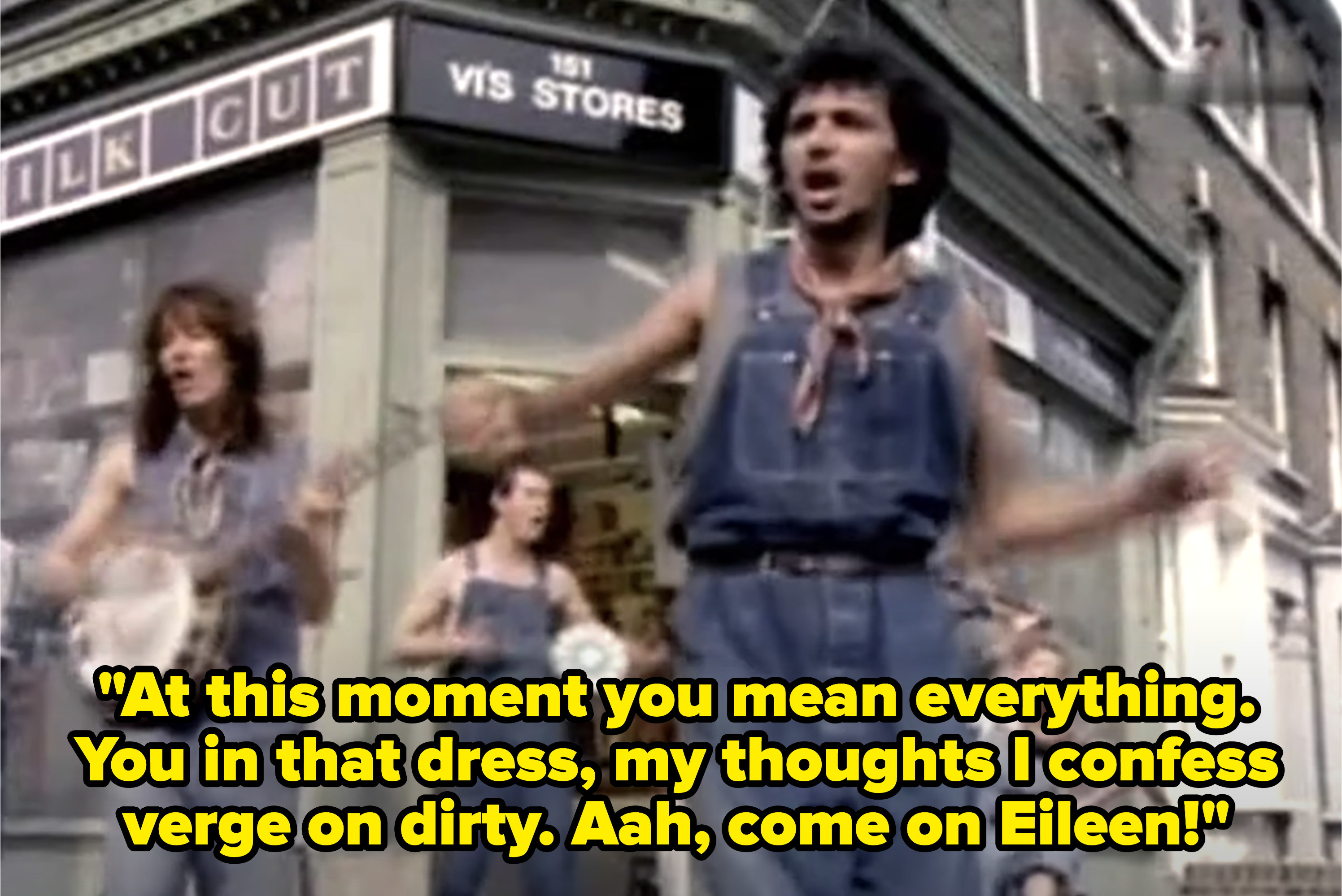 """The """"Come on Eileen"""" music video with lyrics, """"At this moment you mean everything. You in that dress, my thoughts I confess verge on dirty. Aah, come on Eileen"""""""