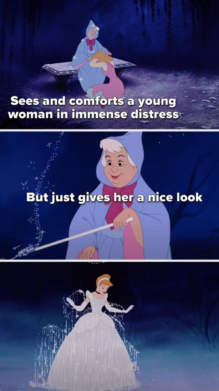 The fairy godmother comforts a crying, immensely distressed Cinderella but just gives her a nice look