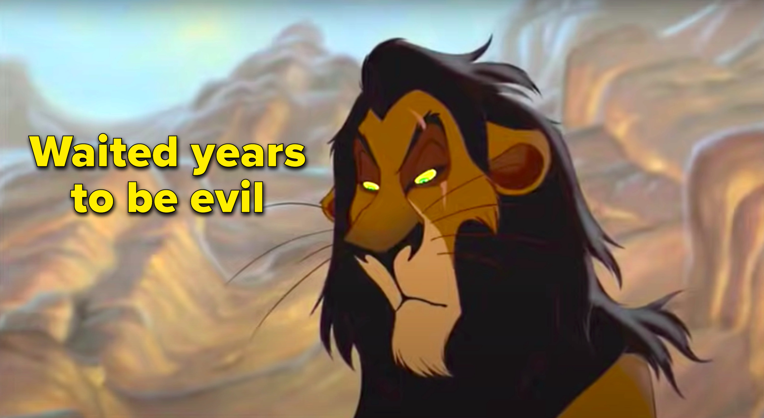 """""""Waited years to be evil"""" written next to Scar"""