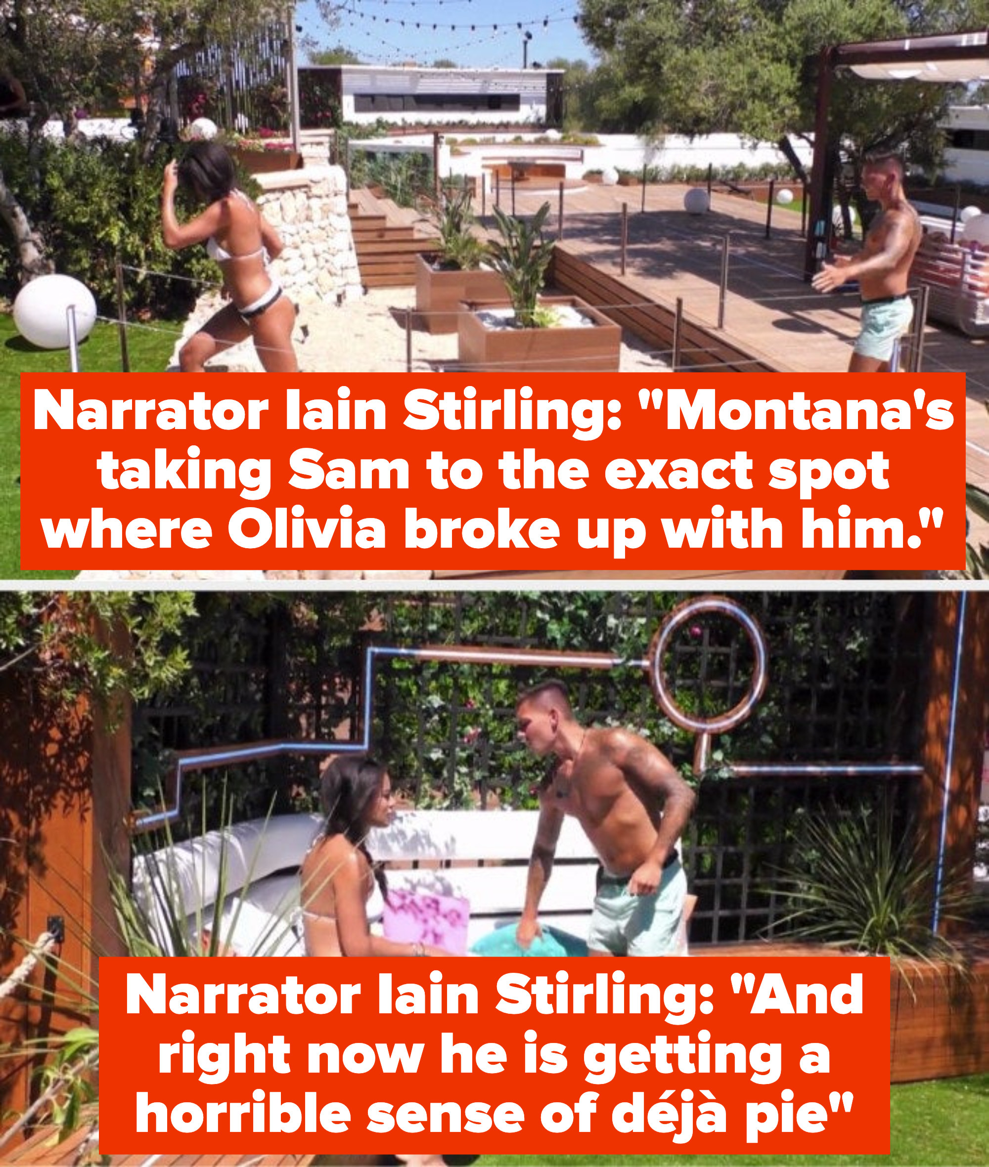 """The narrator Iain Stirling says, """"Montana's taking Sam to the exact spot where Olivia broke up with him, and right now he is getting a horrible sense of déjà pie"""""""