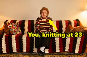 """An arrow pointing at an old woman and text, """"You, knitting at 23"""""""