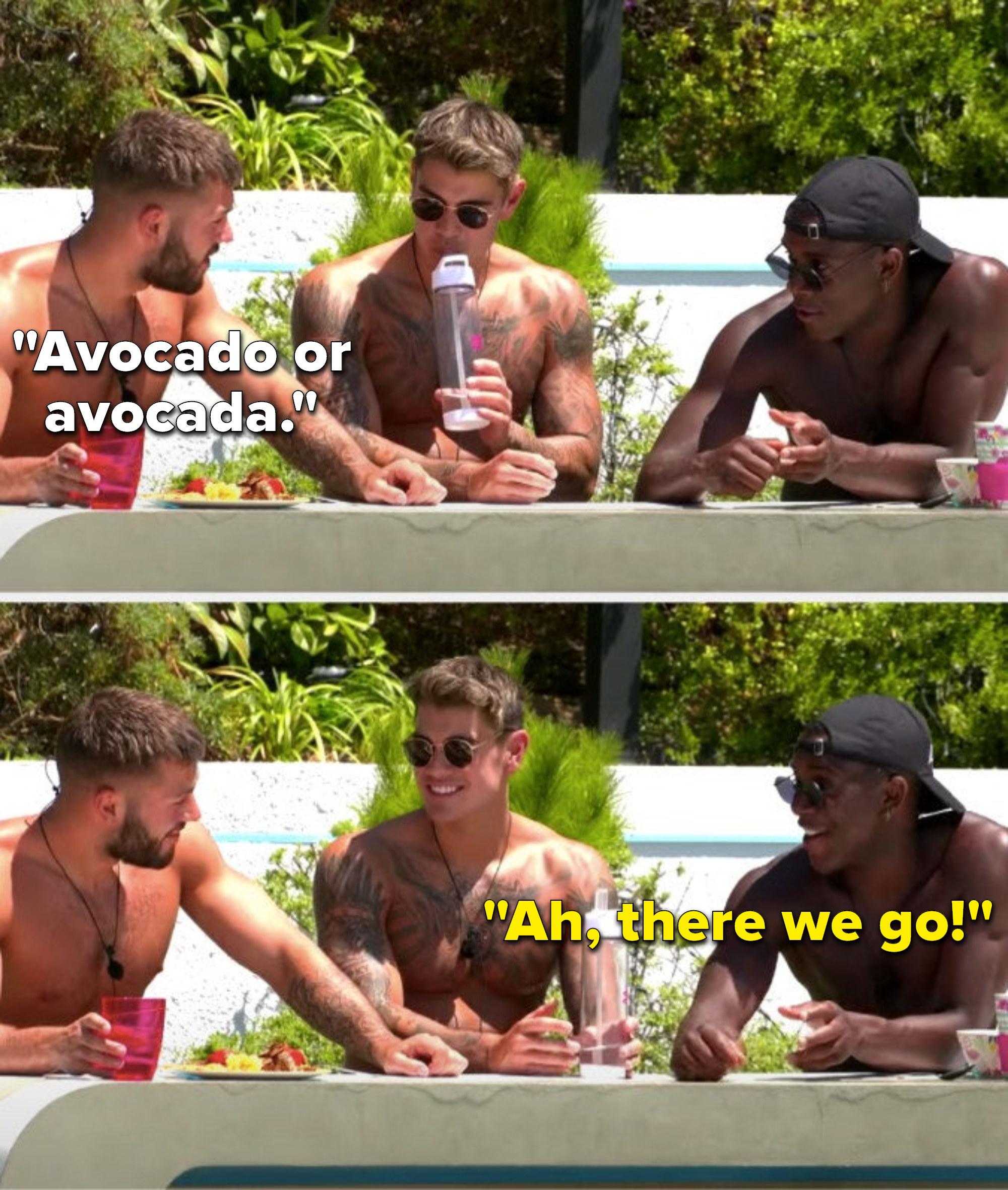 "Finn says,""Avocado or avocada,"" and Luke T says, ""Ah, there we go"""