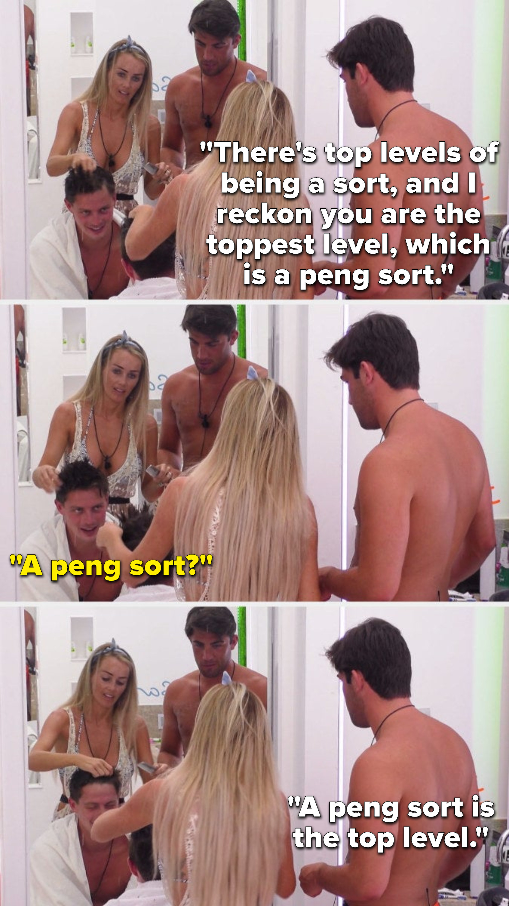 """Jack says, """"There's top levels of being a sort, and I reckon you are the toppest level, which is a peng sort,"""" Alex asks, """"A peng sort,"""" and Jack says """"A peng sort is the top level."""""""