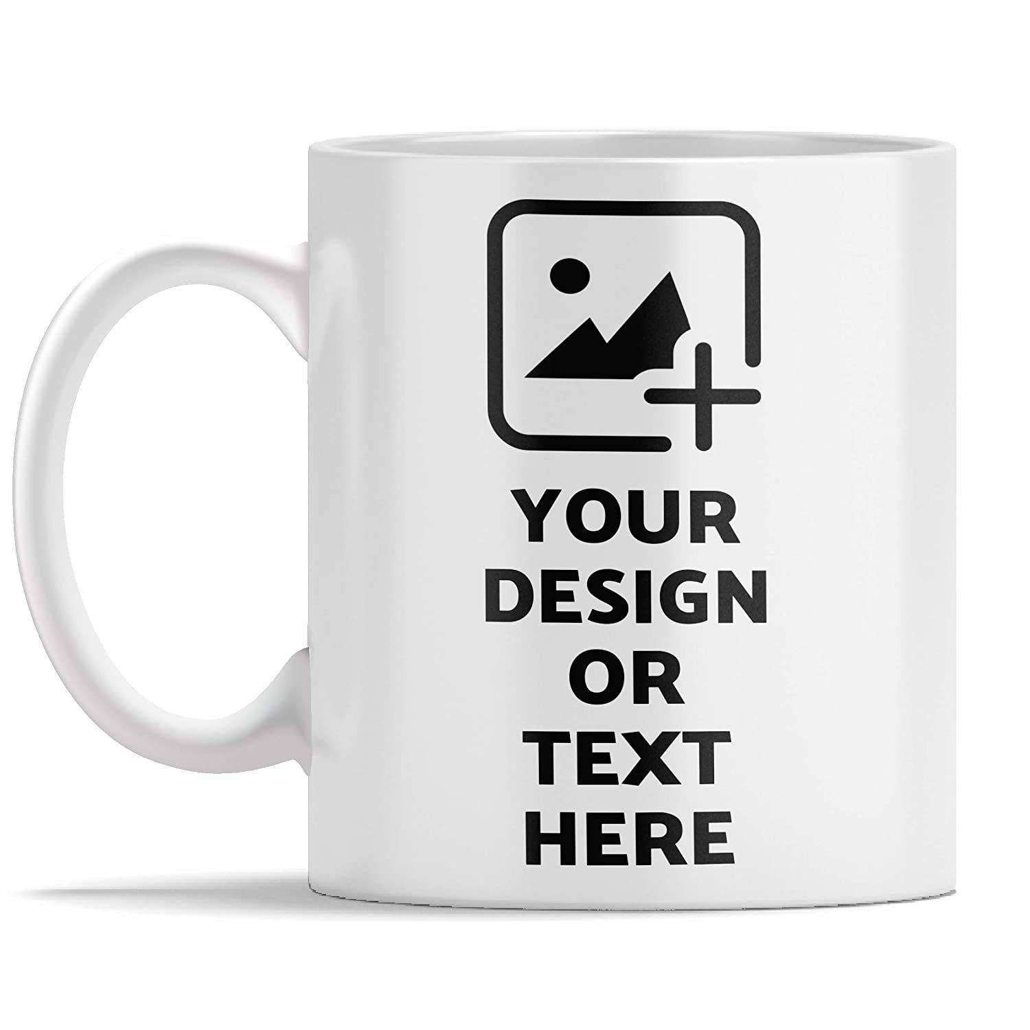 White customisable mug that says 'your design or text here'