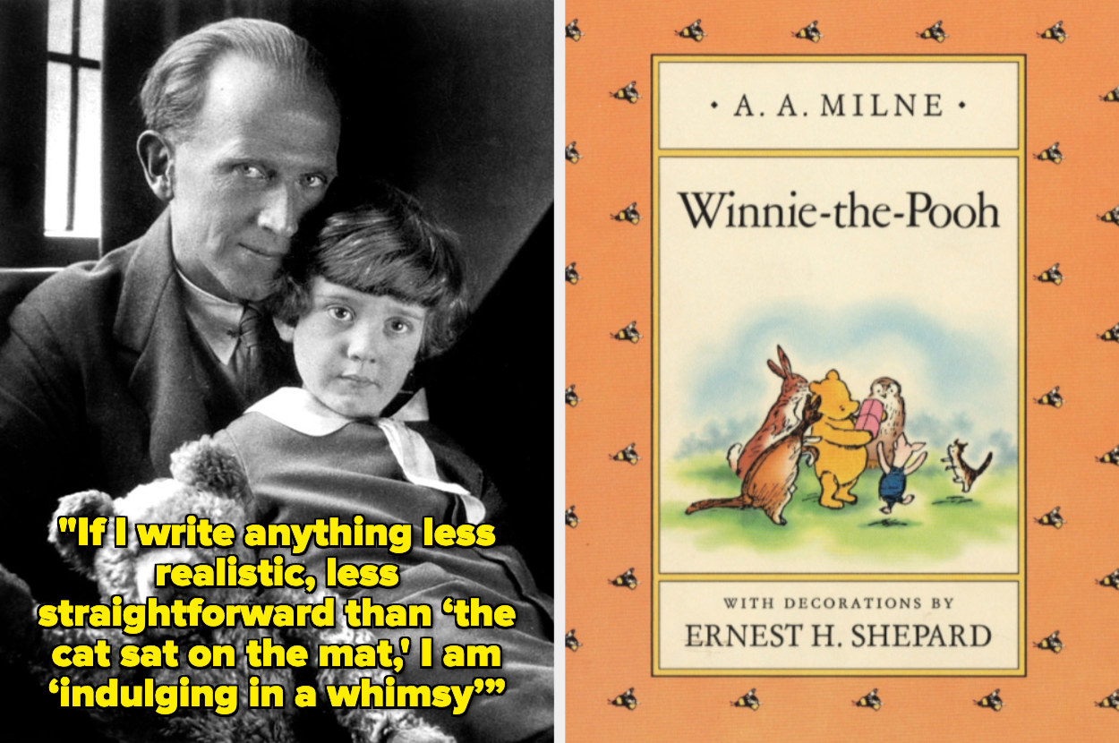 AA Milne with Christopher Robin and a quote reading: If I write anything less realistic, less straightforward than the cat sat on the mat, I am indulging in a whimsy