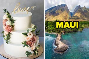 """On the left, a 3-tiered wedding cake with flowers on the sides and a cake topped that says """"love"""" in fancy script, and on the right, the mountains of Hawaii with a rainbow darting across the sky labeled """"Maui"""""""