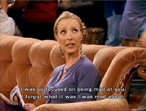 Phoebe doesn't know why she's mad at Ross