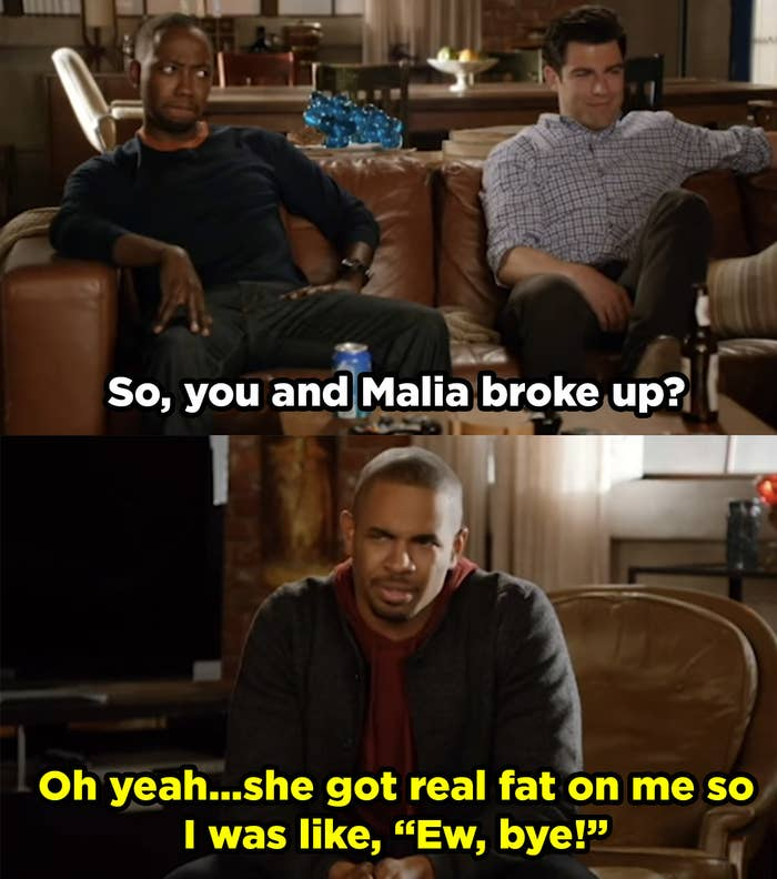 """Schmidt asks if Coach and Malia broke up and Coach says, """"Oh yeah... she got real fat on me so I was like, 'ew, bye!"""""""