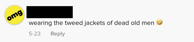 wearing the tweed jackets of dead old men