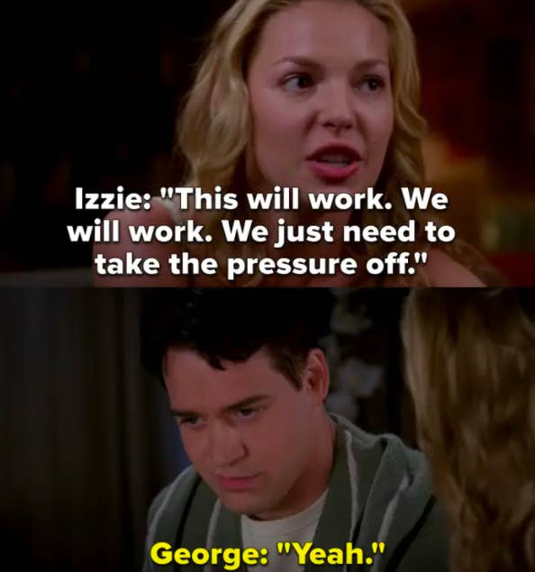 Izzie tells George it'll work between them if they take the pressure off
