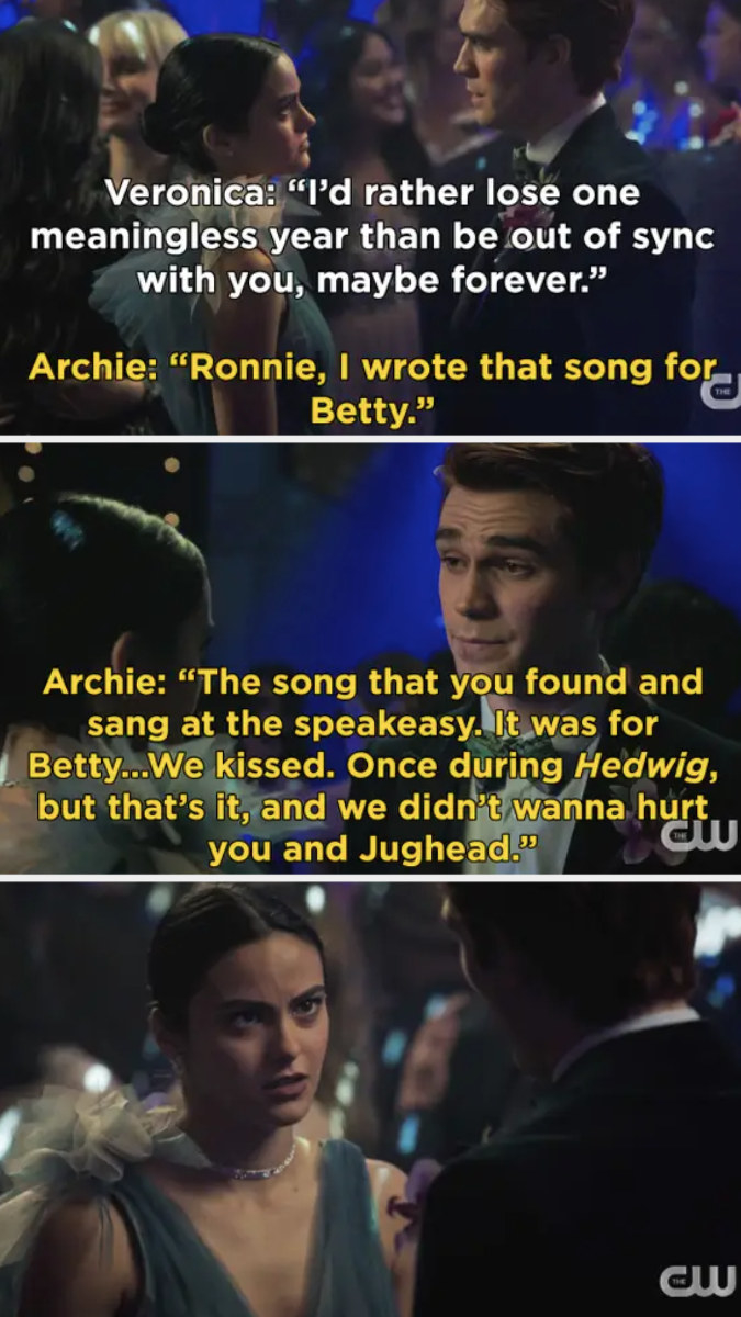 Archie tells Veronica at prom that he kissed Betty and wrote the song for her