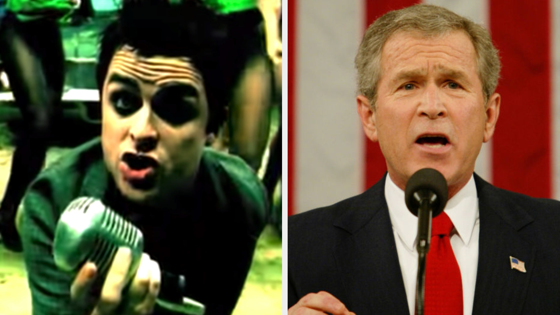 """Billie Joe Armstrong in Green Day's """"Holiday"""" music video; George W. Bush making his State of the Union address in 2004"""