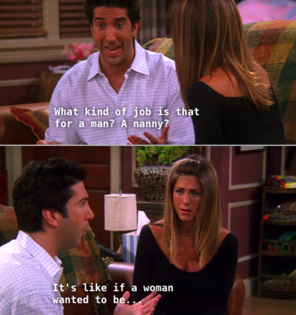 Ross freaks out at the idea of a male nanny