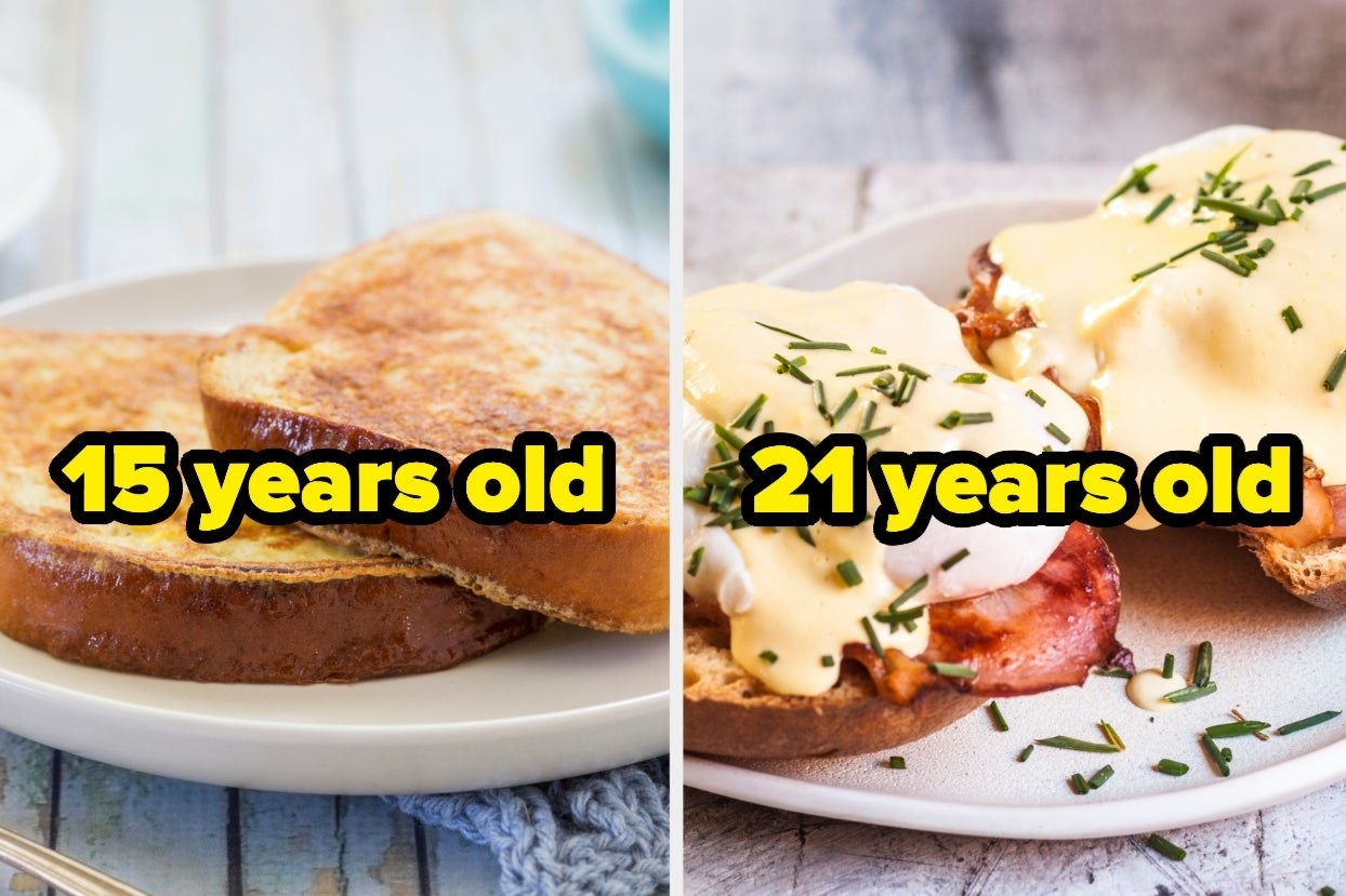 """French toast that says """"15 years old"""" and Eggs Benedict that says """"21 years old"""""""