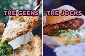 """在左边,一片奶酪披萨标记为""""怪人"""",右边,炸鸡三明治标记为""""jocks"""""""