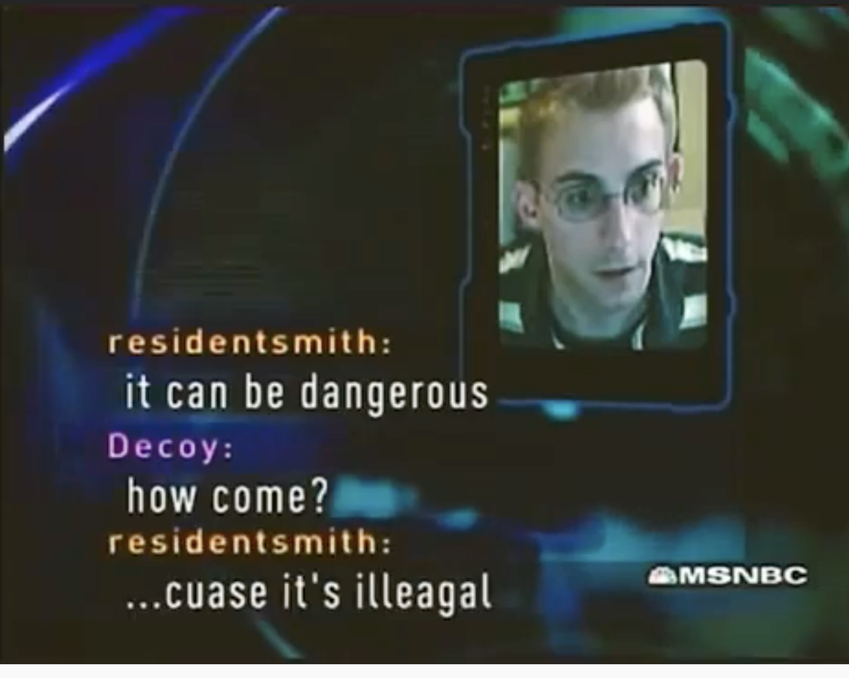 """Justin Smith on the show with the chat log of him saying """"it can be dangerous...cause it's illegal"""" to the decoy"""