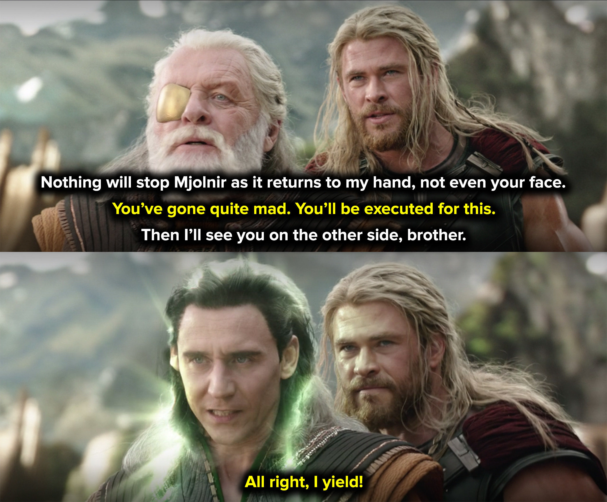 Thor threatened to kill Loki if he didn't tell the truth
