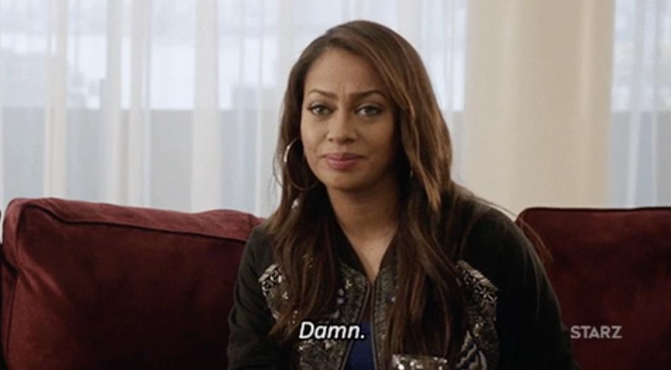 "La La Anthony as LaKeisha Grant from Power saying, ""Damn"""