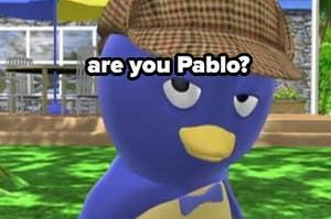 are you pablo?