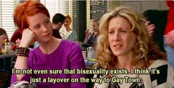 """Carrie: """"I'm not even sure that bisexuality exists, I think it's just a layover on the way to Gay Town"""""""
