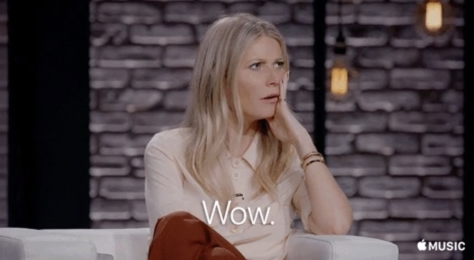 """Gwyneth Paltrow with her hand on her face, saying """"Wow"""""""