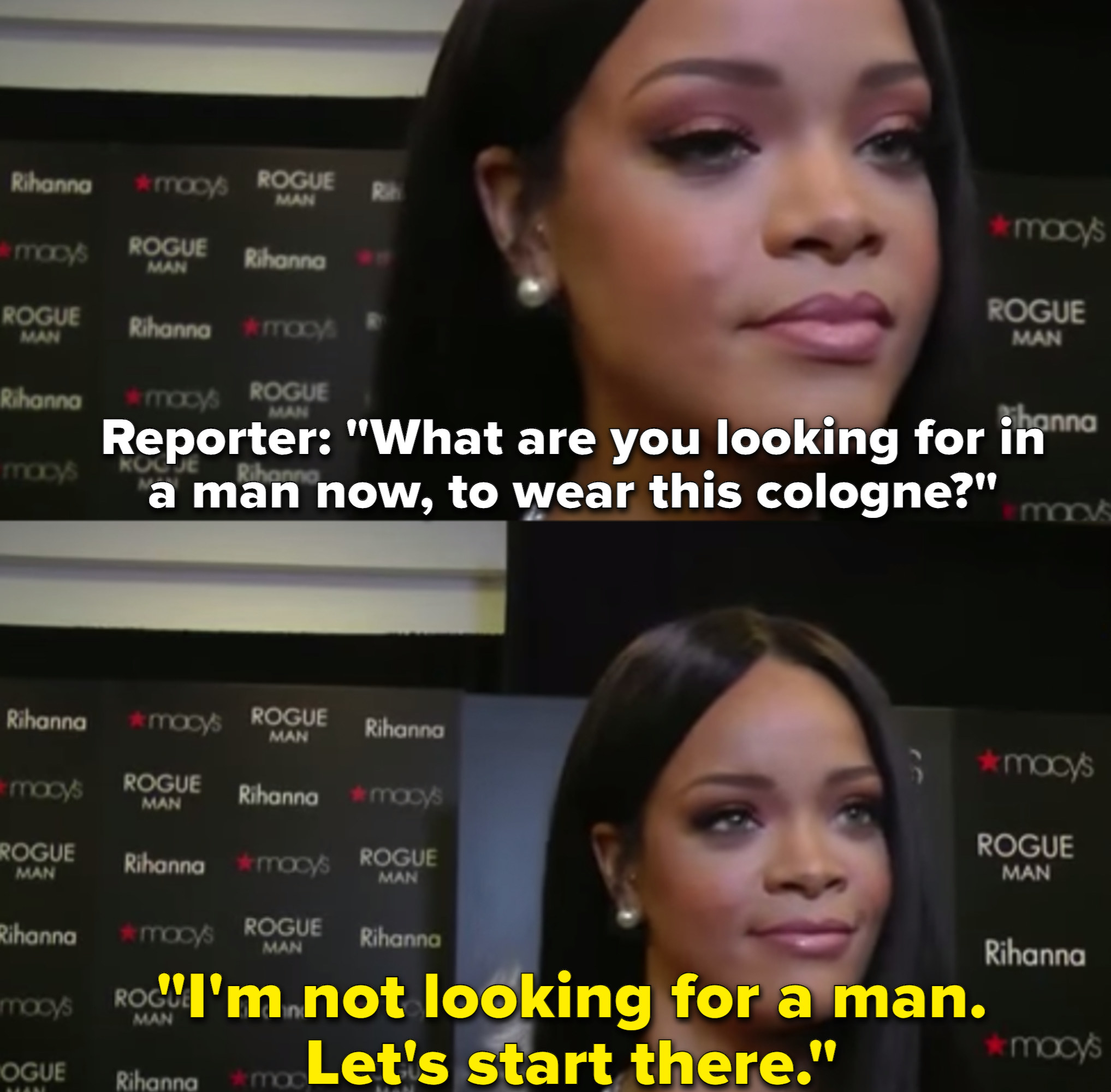 Rihanna looks incredibly offended after a reporter asks her what she was looking for in a man.