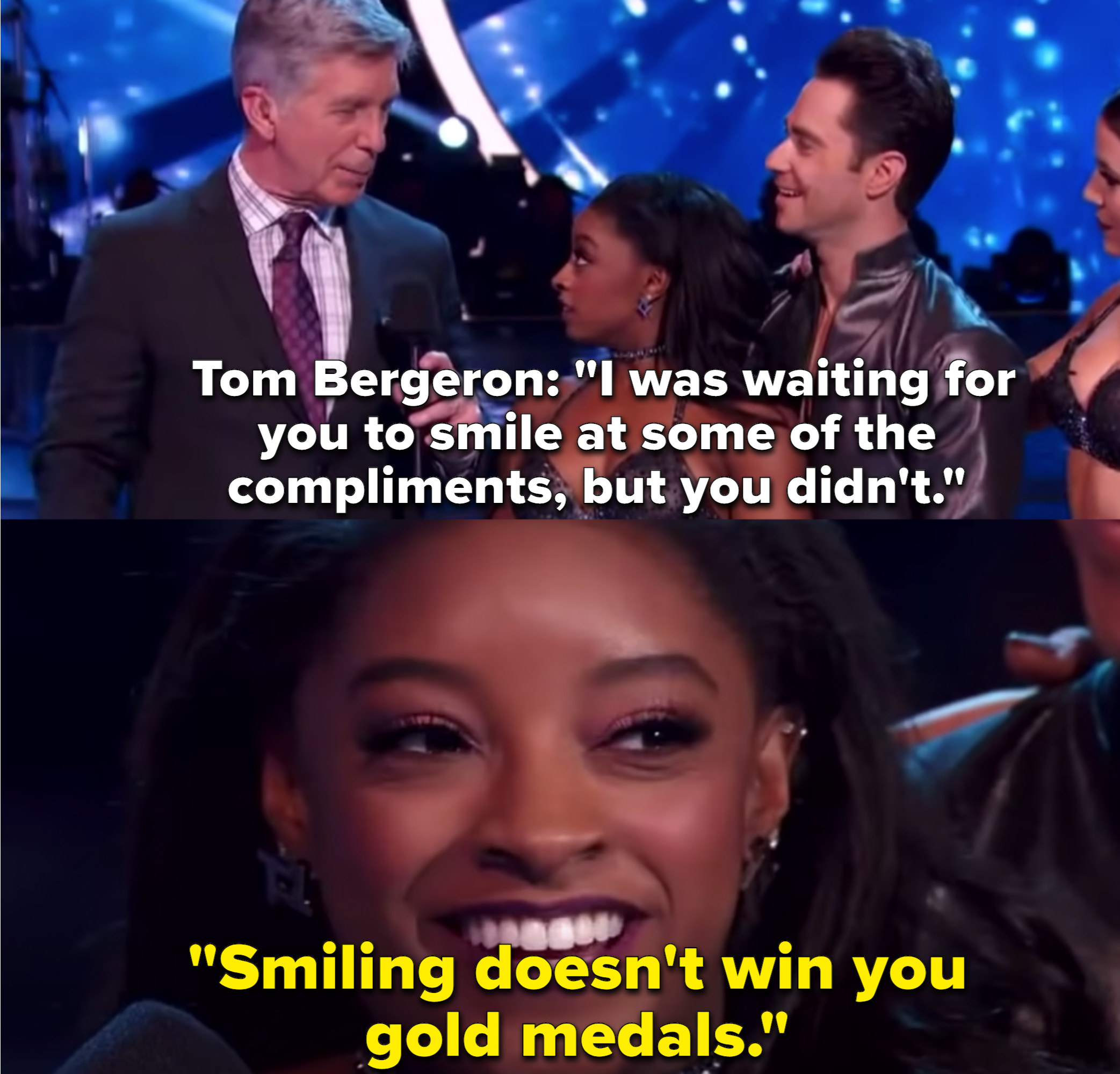 """""""DWTS"""" host Tom Bergeron asks Simone Biles why she wasn't smiling to which she responded, Smiling doesn't give you gold medals."""""""
