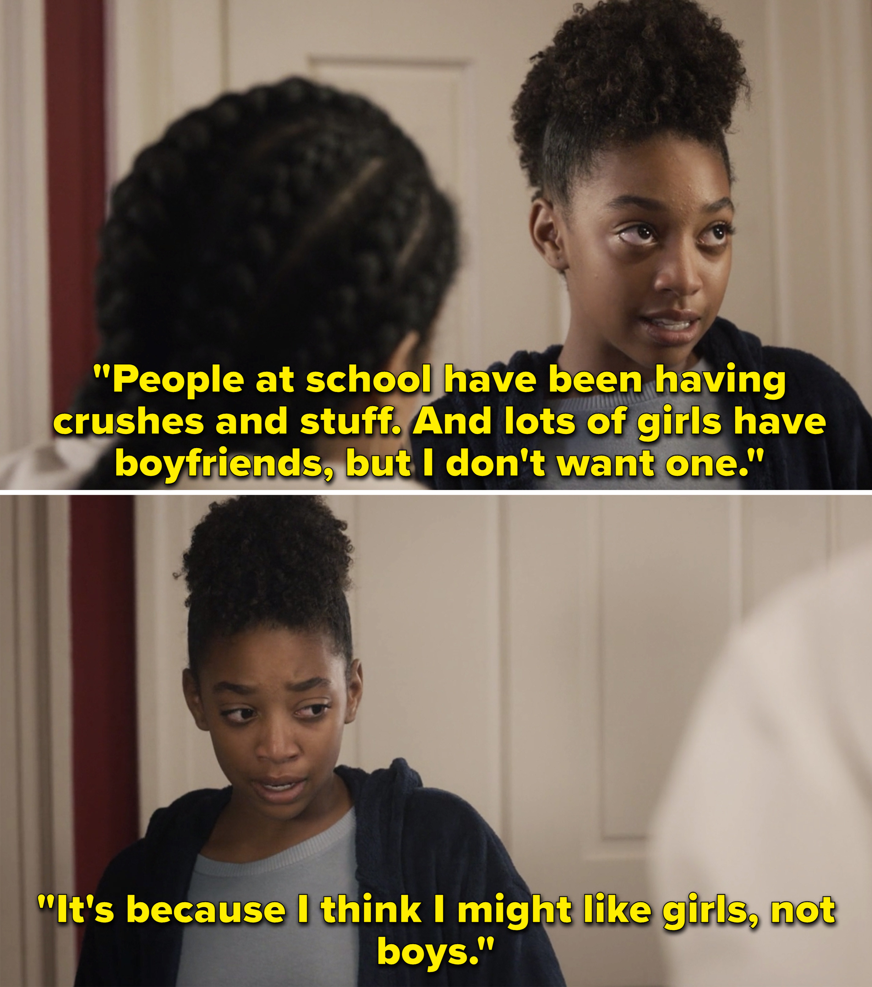"""Tess saying, """"Lots of girls have boyfriends, but I don't want one. It's because I think I might like girls, not boys"""""""
