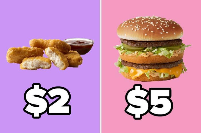 Chicken nuggets as $2 and A big mac as $5