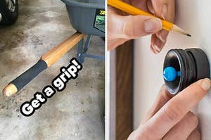 """grip on a wheelbarrow handle with the text """"get a grip!"""" and a magnetic stud finder"""