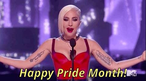 "Lady Gaga saying, ""Happy Pride Month!"""
