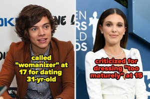 """Harry Styles was called a womanizer, and Millie Bobby Brown was criticized for dressing """"too maturely"""""""