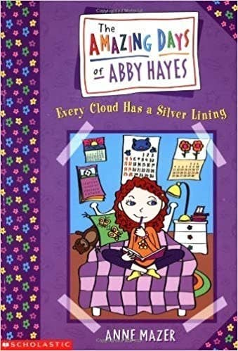 Abby Hayes, a redheaded girl, sits cross-legged in bed with her journal. The book title reads: The Amazing Days of Abby Hayes: Every Cloud Has a Silver Lining