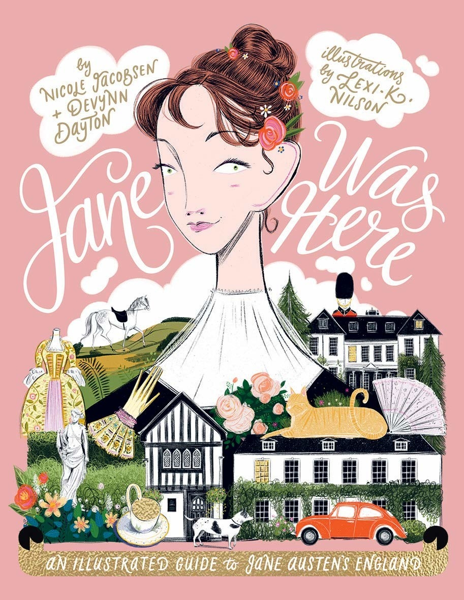 illustrated cover of Jane Was Here: An Illustrated guide to Jane Austen's England