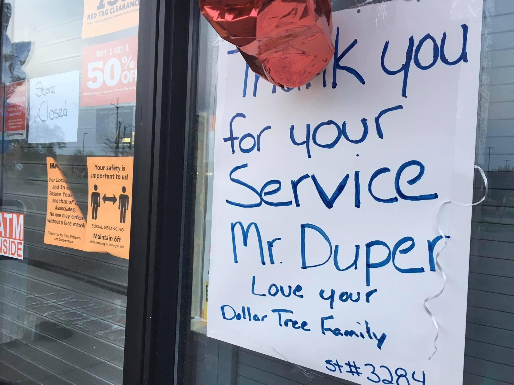 """A hand-drawn poster that reads """"Thank you for your service Mr. Duper, Love your Dollar Tree Family"""""""