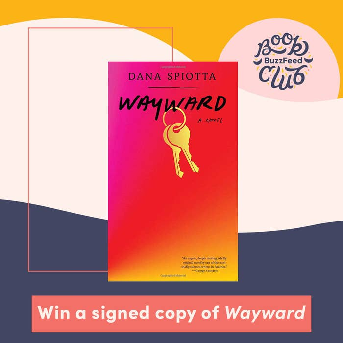 """A colorful graphic featuring the BuzzFeed Book Club logo, the cover of """"Wayward"""" and text reading """"win a signed copy of wayward"""""""