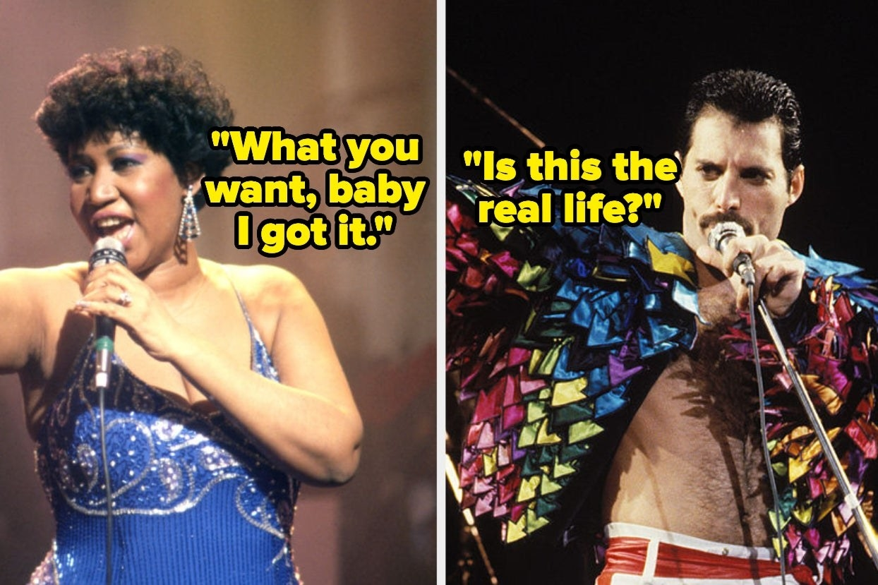 """Aretha Franklin with the words """"What you want, baby I got it"""" and Freddie Mercury with the words """"Is this the real life?"""""""