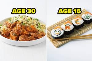 curry age 30, sushi age 16