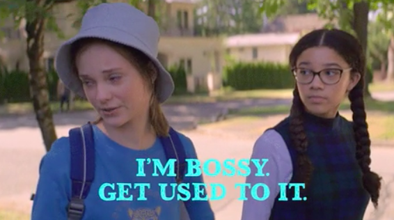 I'm bossy, get used to it