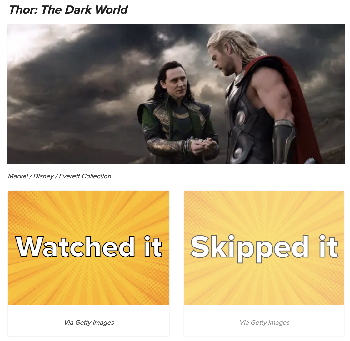 A quiz question asking if you watched or skipped Thor The Dark World