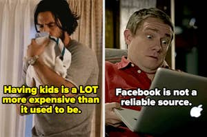"""Jack holding one of the babies on This Is Us with the caption """"Having kids is a LOT more expensive than it used to be"""" and John looking shocked at the computer on Sherlock with the caption """"Facebook is not a reliable source"""""""