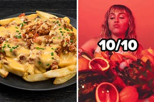 A plate of cheese fries are on the left with Miley Cyrus on the right eating fruit, labeled, 10/10