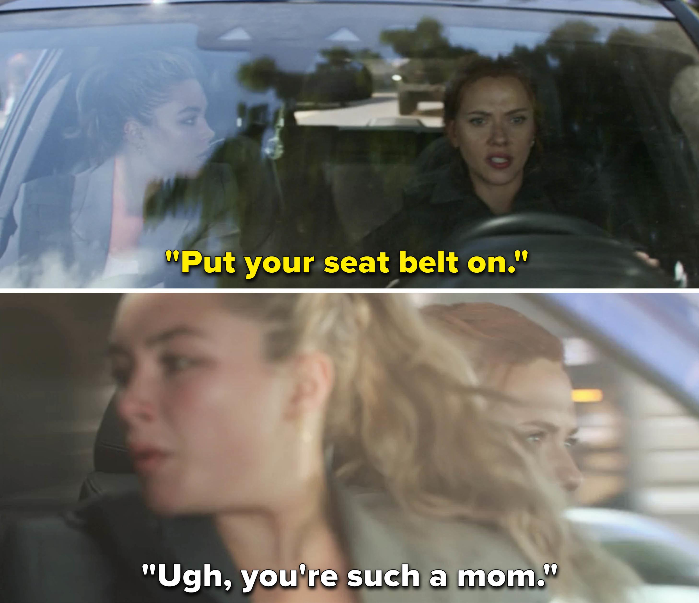 Natasha telling Yelena to put her seatbelt on