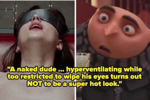 Anastasia in 50 Shades of Grey tied up and Gru looking shocked in Despicable Me with the caption