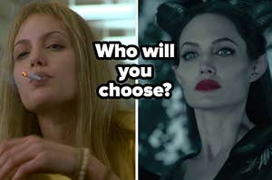 Lisa Rowe smokes from a lit cigarette and a close up Maleficent as she glares down at someone off screen